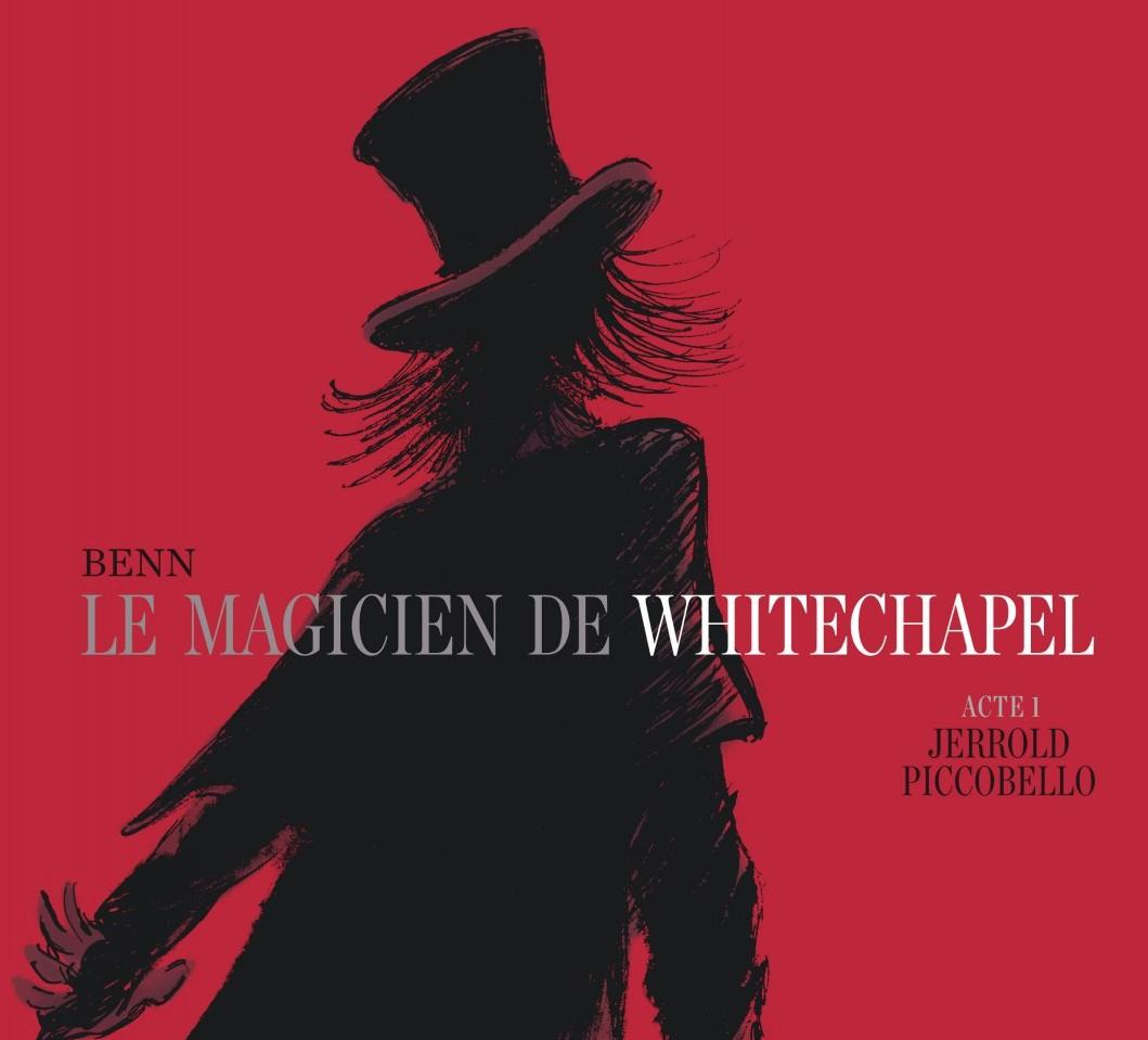 Le Magicien De Whitechapel, Benn