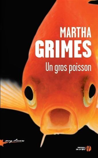 UN GROS POISSON, MARTHA GRIMES