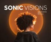 Le Line Up du Sonic Visions est enfin connu !